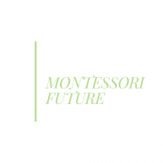 Montessori for the Future